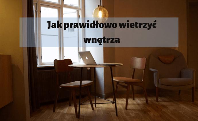 wietrzenie_wnetrza